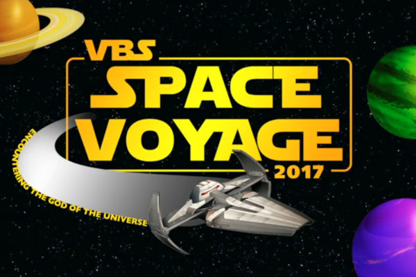 Vacation Bible School 2017 - Space Voyage 2017 (Featured Image)