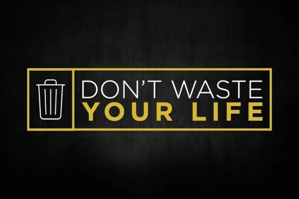 Sermon: Don't Waste Your Life (Thumbnail)