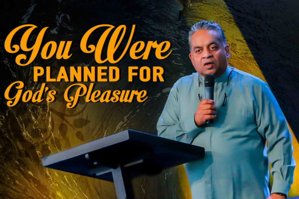 You were planned for God's Pleasure (Featured Image)