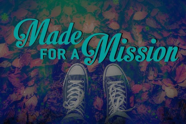 Sermon Video: Made for a Mission - Sharing the Good News (Thumbnail)